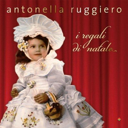 """""""I regali di Natale"""", Antonella Ruggiero (Libera Music)"""